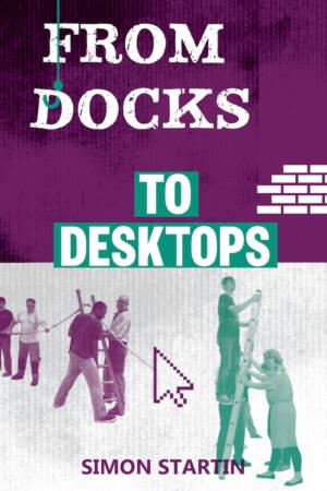 From Docks to Desktops